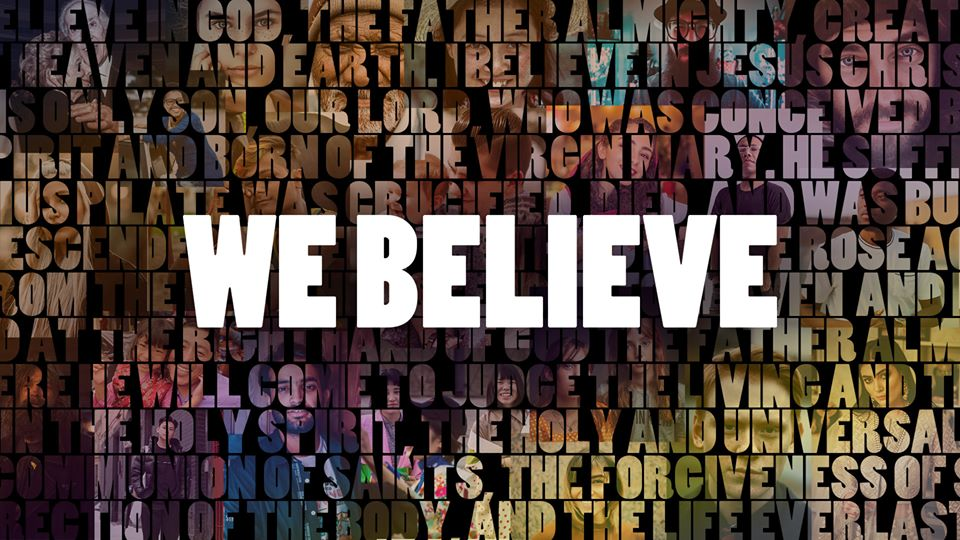 WE BELIEVE - In Forgiveness of Sins